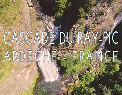 Cascade du Ray-Pic, vol au coeur du PNR des Monts d'Ardèche. Vidéo nature, environnement, site exceptionnel en France