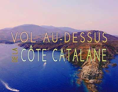 Vol au-dessus de la Côte Catalane, vidéo aérienne, reportage, Collioure, Banyuls-sur-Mer, Cap Béar... Pyrénées-Orientales
