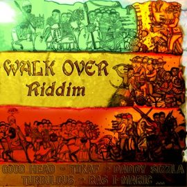 WALK OVER RIDDIM - VARIOUS ARTISTS