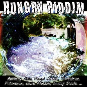 HUNGRY RIDDIM - VARIOUS ARTISTS