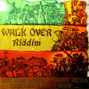 WALK OVER RIDDIM - VARIOUS ARTISTS